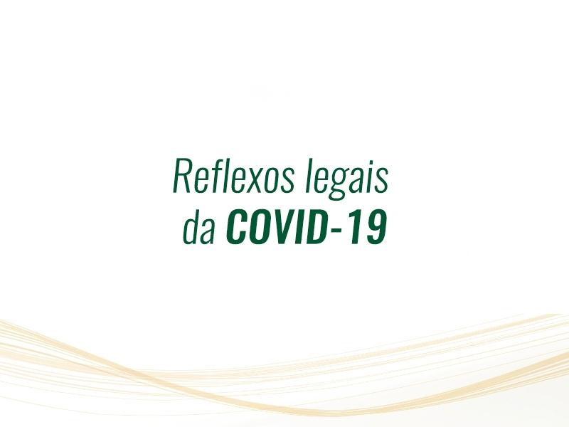 Reflexos legais da COVID-19