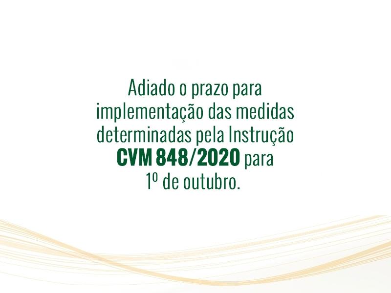 Adiado o prazo para implementação das medidas determinadas pela Instrução CVM 848/2020 para 1º de outubro.